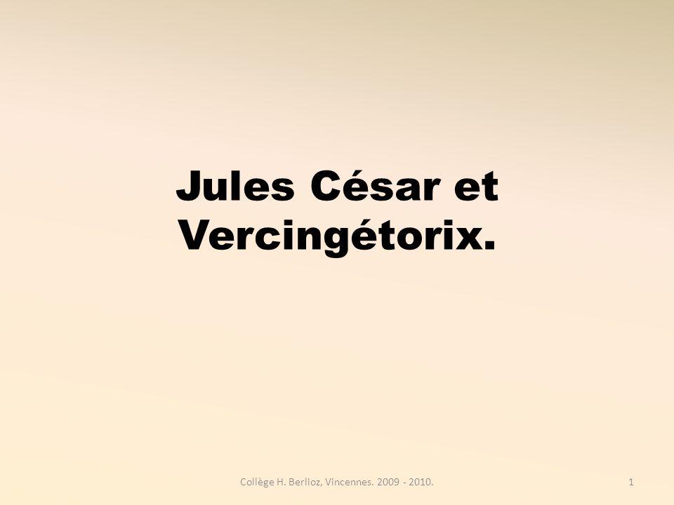 Jules César et Vercingétorix.