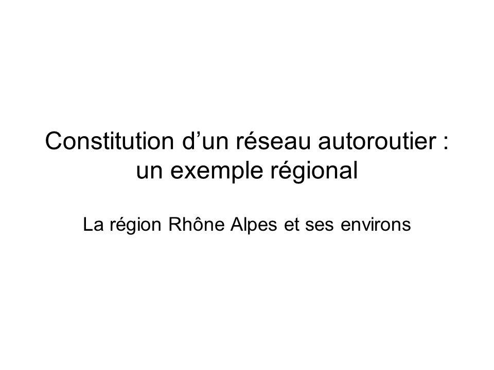 Constitution d'un réseau autoroutier : un exemple régional