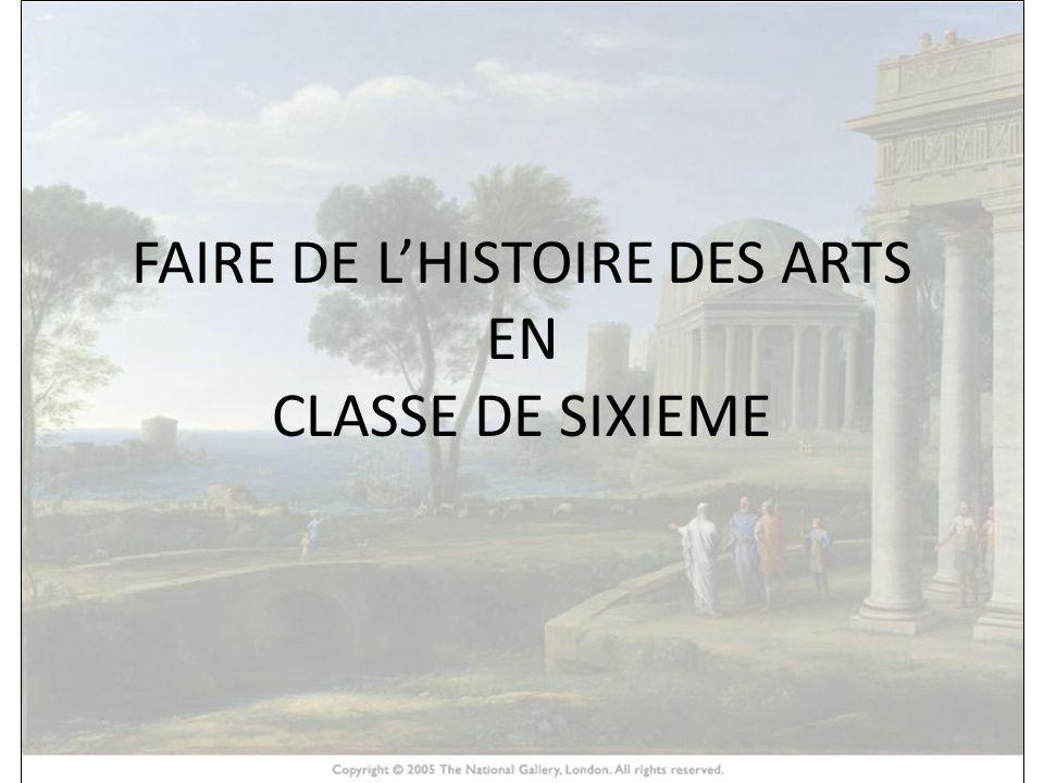 FAIRE DE L'HISTOIRE DES ARTS