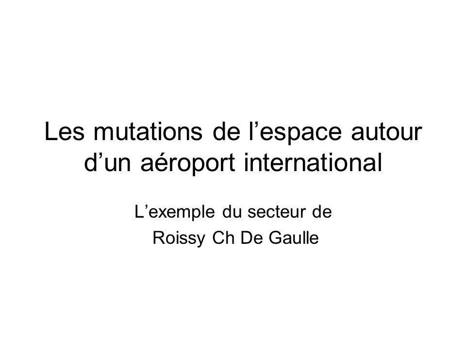 Les mutations de l'espace autour d'un aéroport international