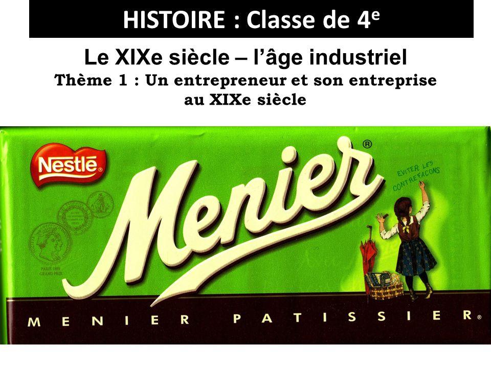 HISTOIRE : Classe de 4e Le XIXe siècle – l'âge industriel
