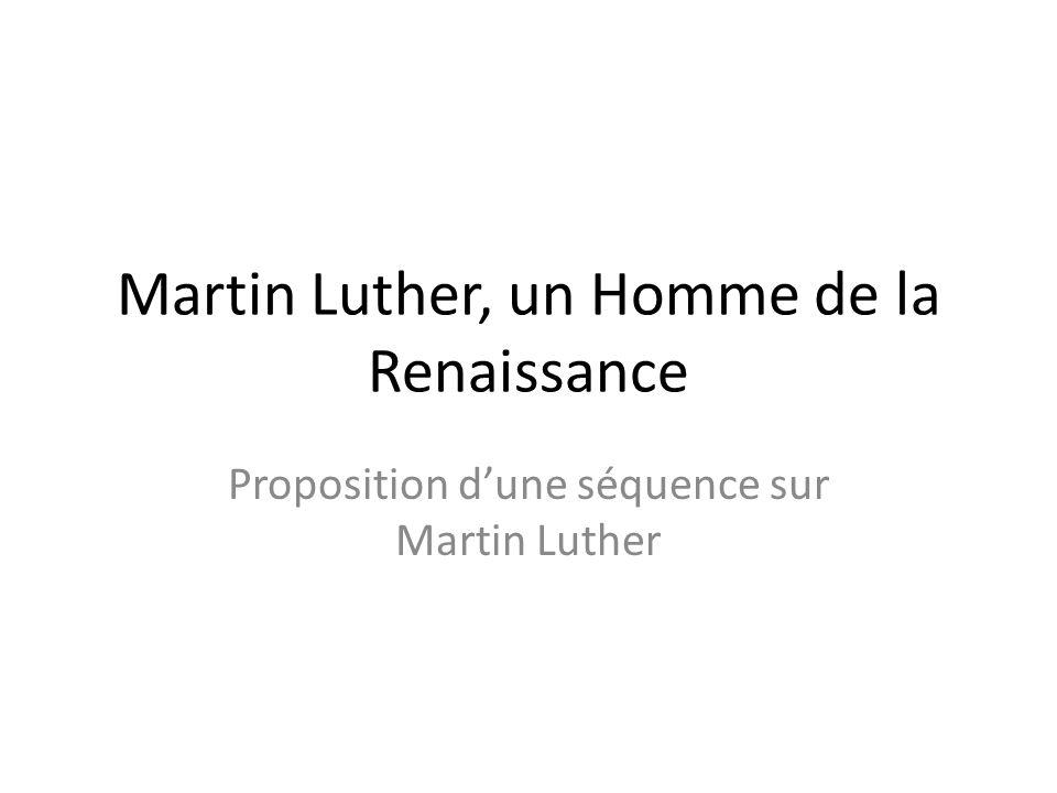 Martin Luther, un Homme de la Renaissance