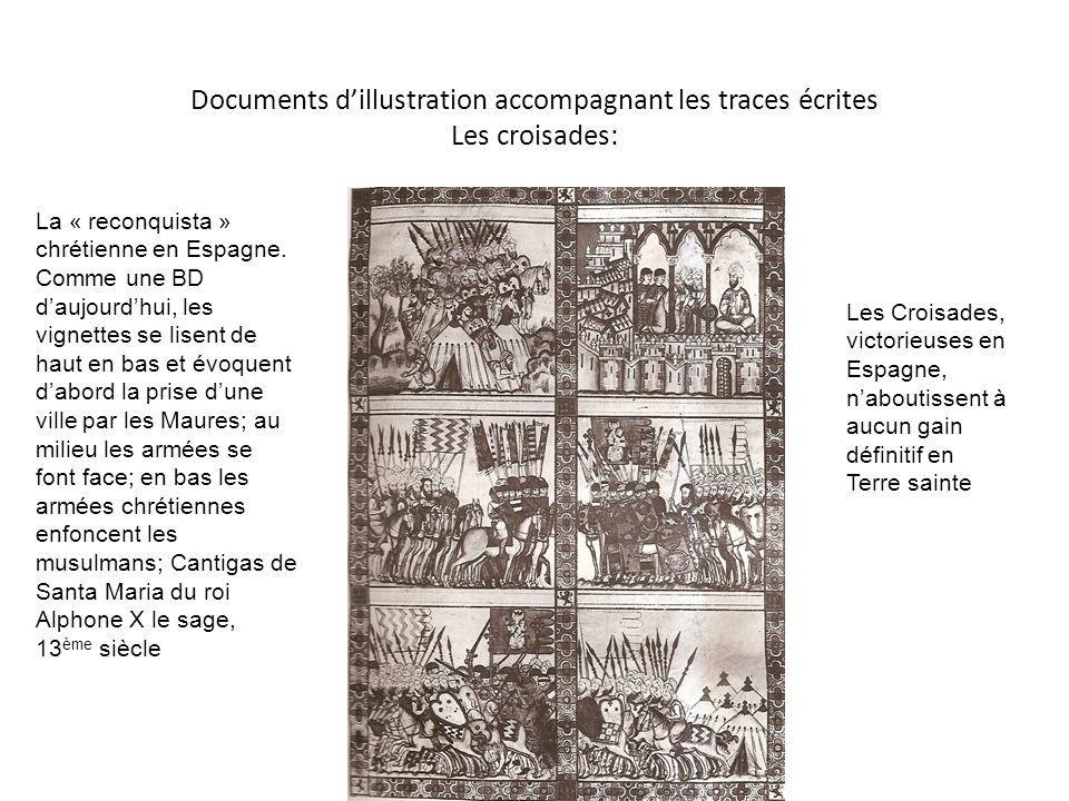 Documents d'illustration accompagnant les traces écrites Les croisades: