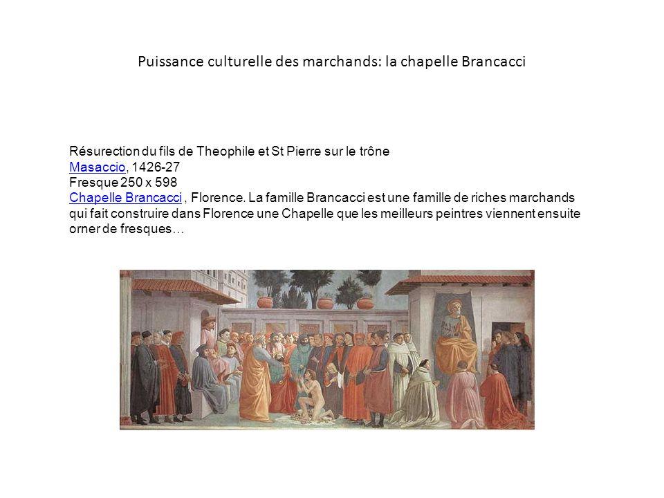Puissance culturelle des marchands: la chapelle Brancacci