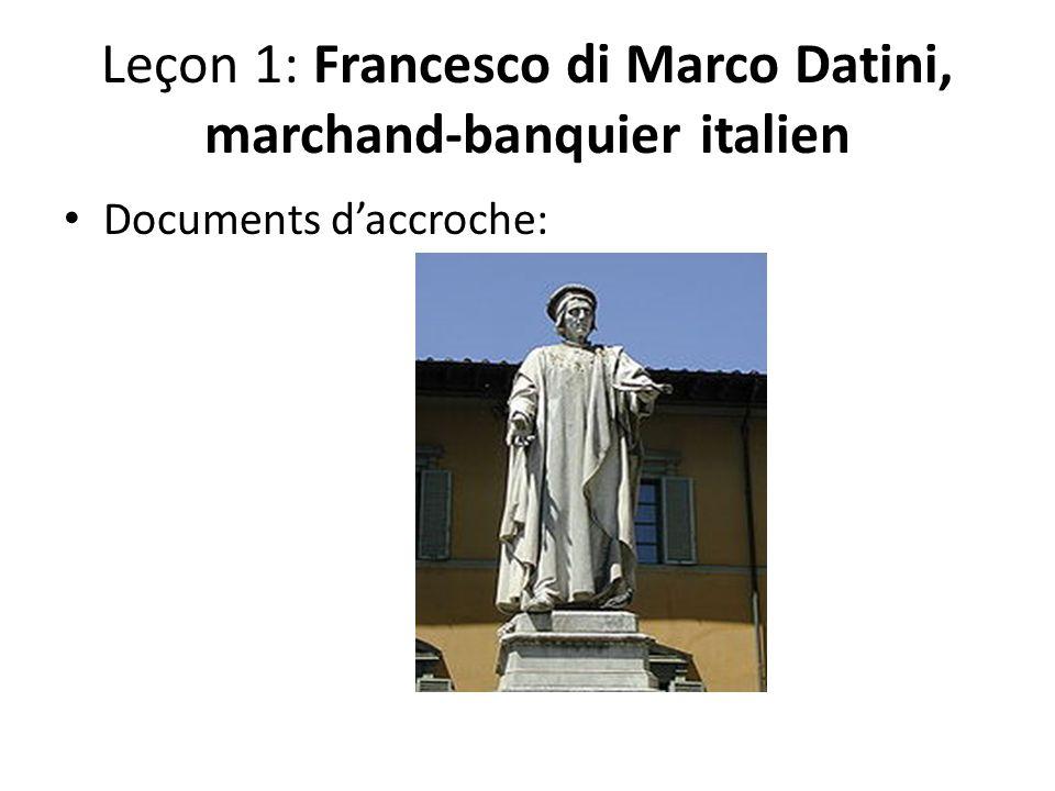Leçon 1: Francesco di Marco Datini, marchand-banquier italien