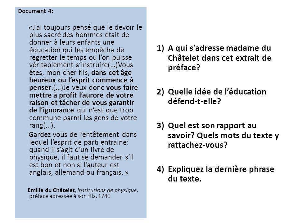 1) A qui s'adresse madame du Châtelet dans cet extrait de préface