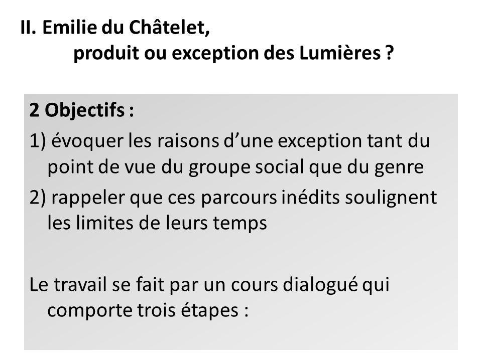 II. Emilie du Châtelet, produit ou exception des Lumières
