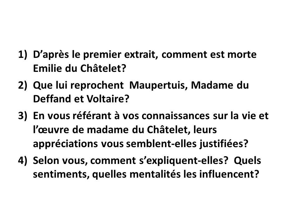D'après le premier extrait, comment est morte Emilie du Châtelet