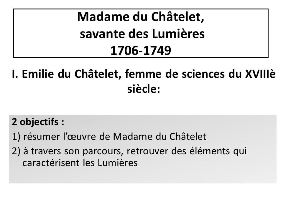 Madame du Châtelet, savante des Lumières 1706-1749
