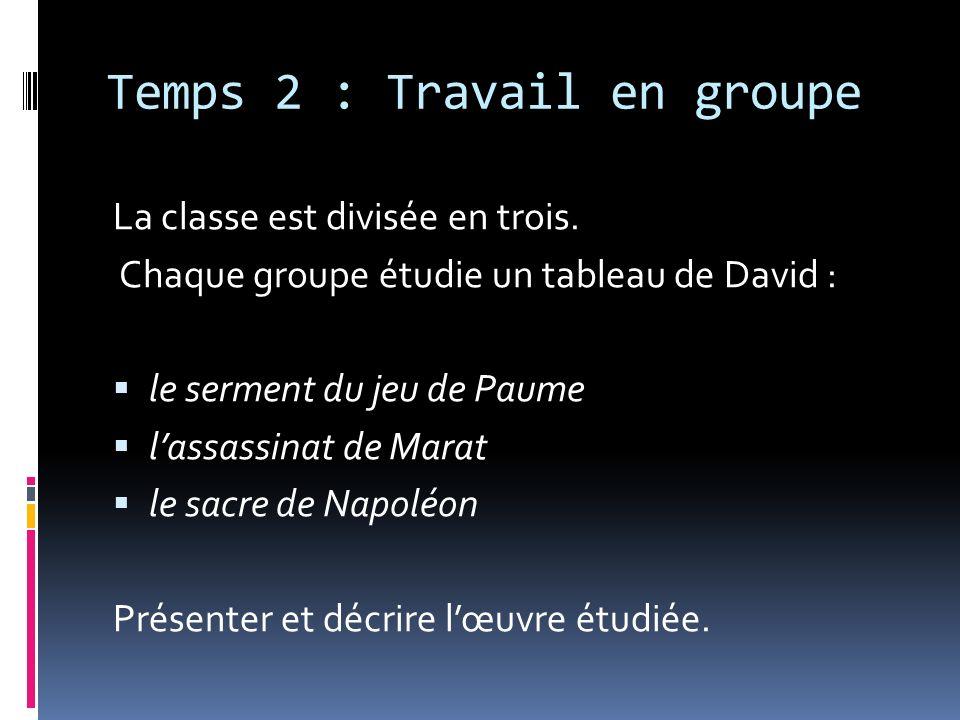 Temps 2 : Travail en groupe