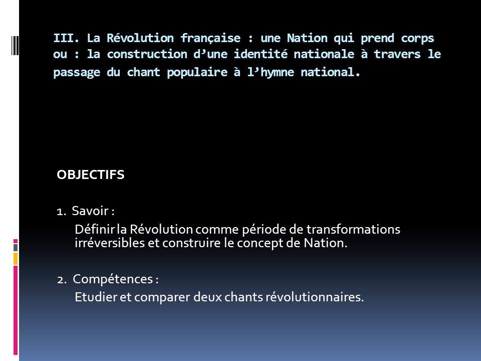 Etudier et comparer deux chants révolutionnaires.