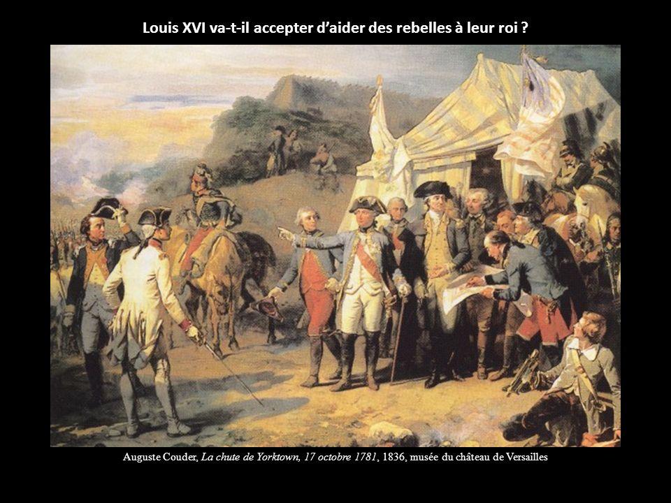 Louis XVI va-t-il accepter d'aider des rebelles à leur roi