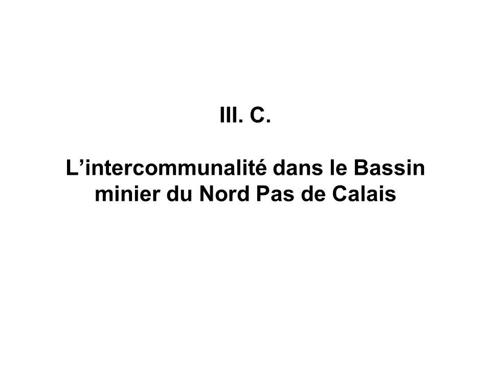 III. C. L'intercommunalité dans le Bassin minier du Nord Pas de Calais