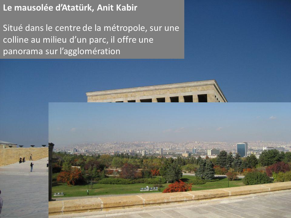 Le mausolée d'Atatürk, Anit Kabir