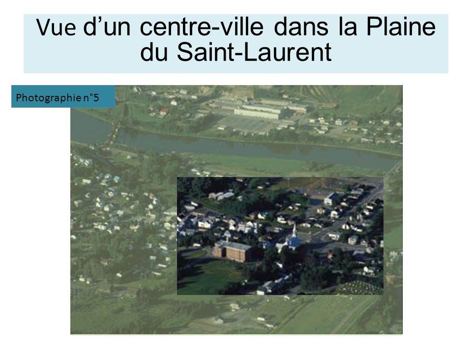 Vue d'un centre-ville dans la Plaine du Saint-Laurent