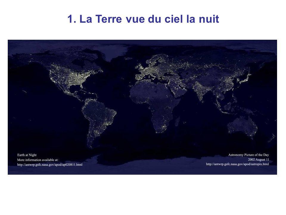 1. La Terre vue du ciel la nuit