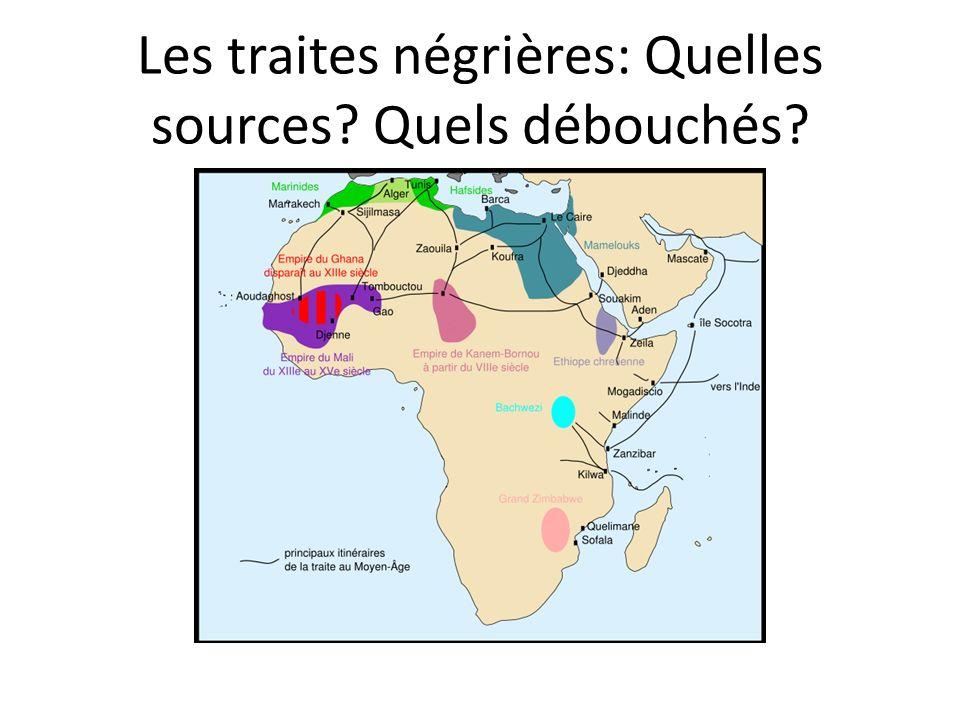 Les traites négrières: Quelles sources Quels débouchés
