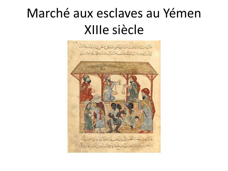 Marché aux esclaves au Yémen XIIIe siècle