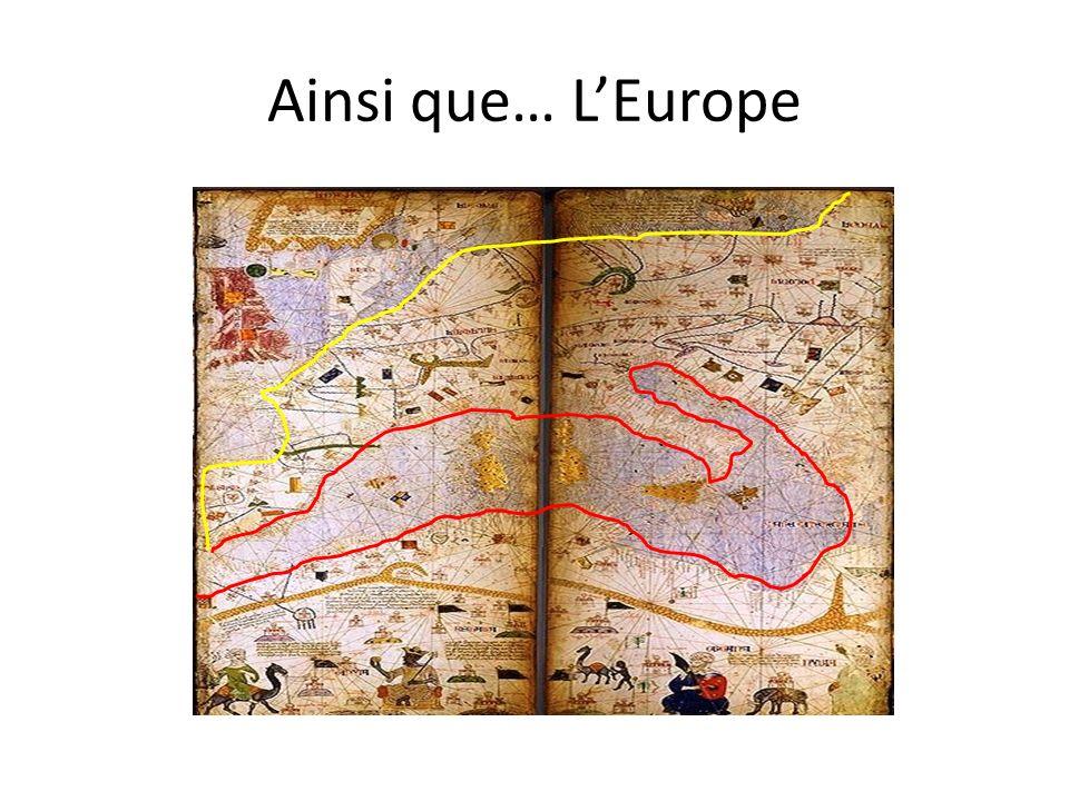 Ainsi que… L'Europe