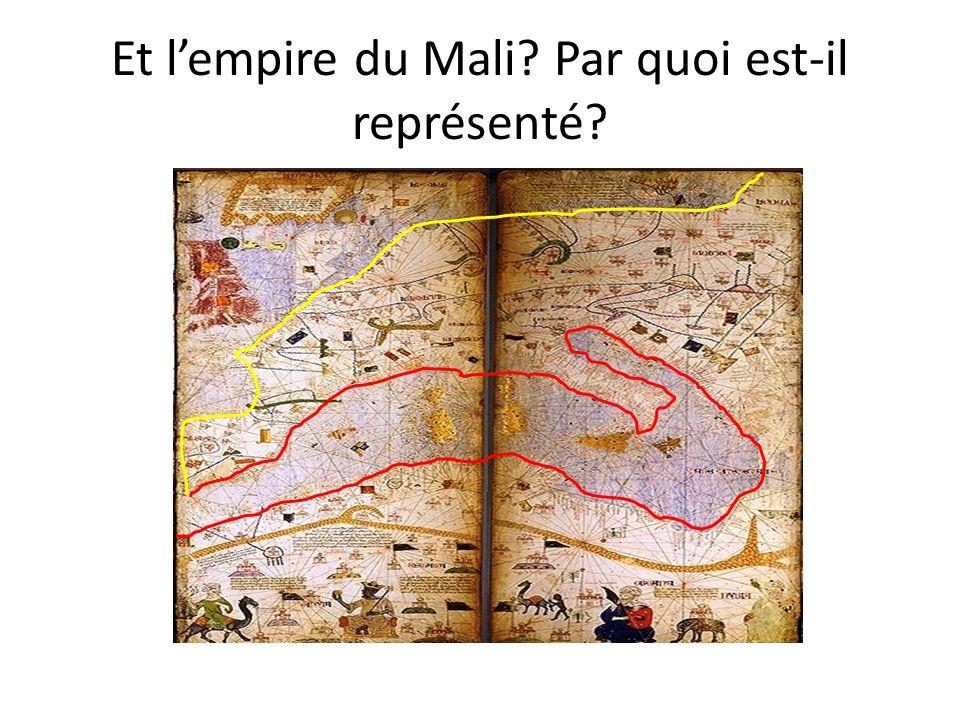 Et l'empire du Mali Par quoi est-il représenté