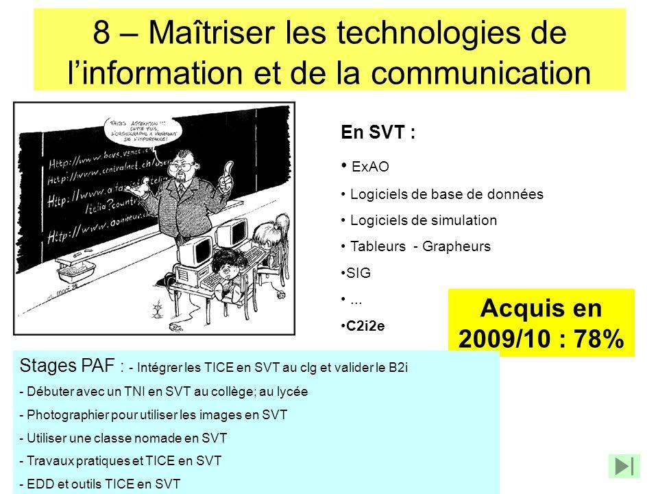 8 – Maîtriser les technologies de l'information et de la communication
