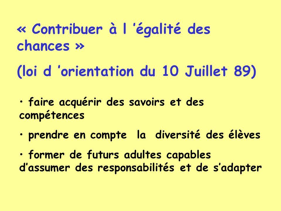 « Contribuer à l 'égalité des chances »