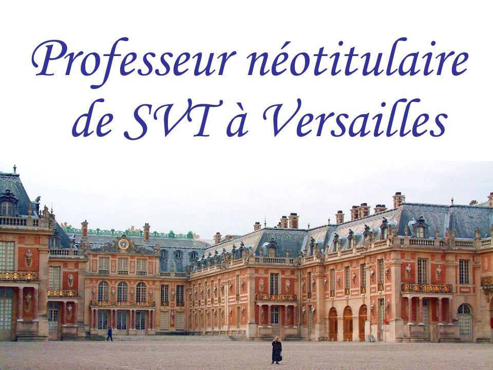Professeur néotitulaire de SVT à Versailles