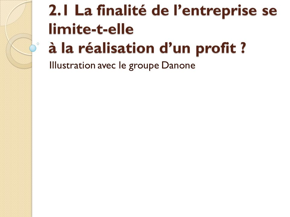 Illustration avec le groupe Danone