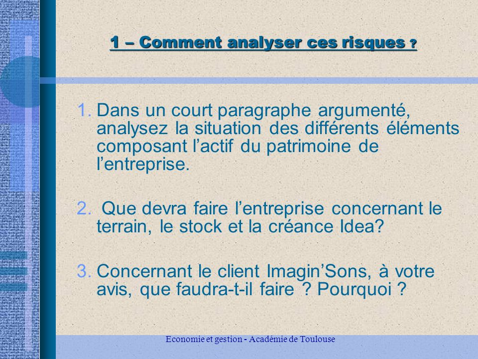 1 – Comment analyser ces risques