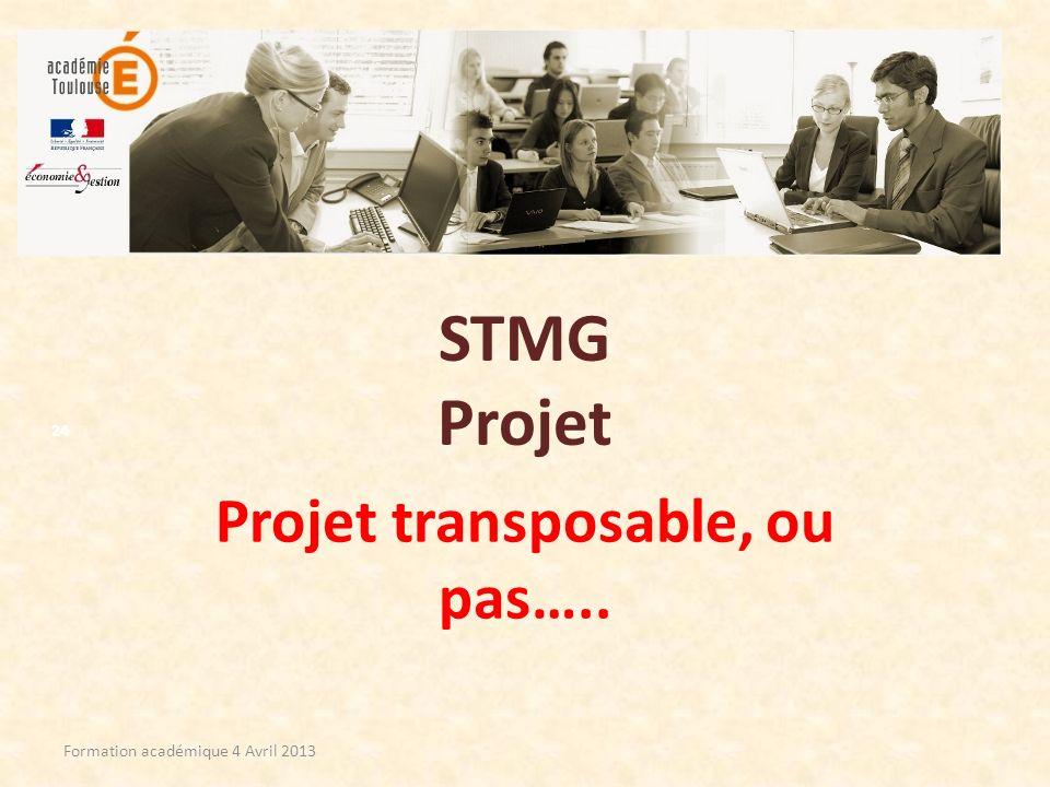 Projet transposable, ou pas…..