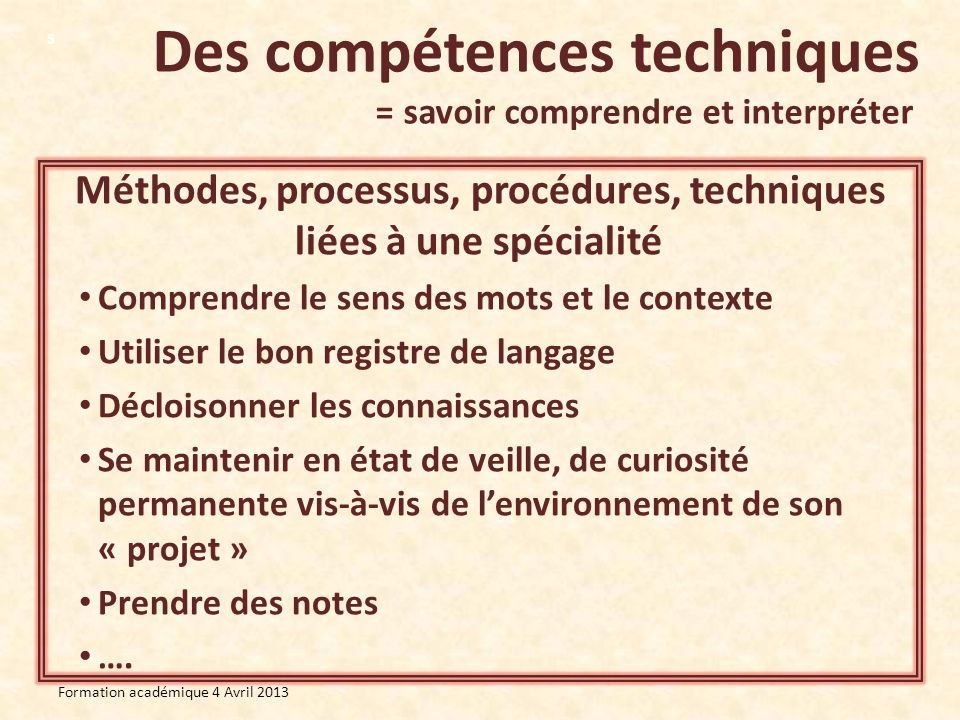 Des compétences techniques = savoir comprendre et interpréter