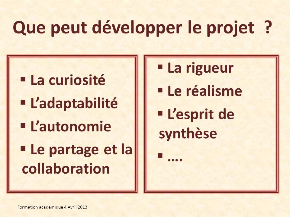 Que peut développer le projet
