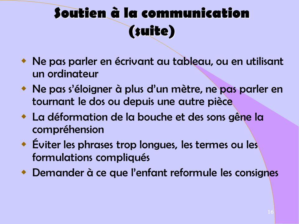 Soutien à la communication (suite)