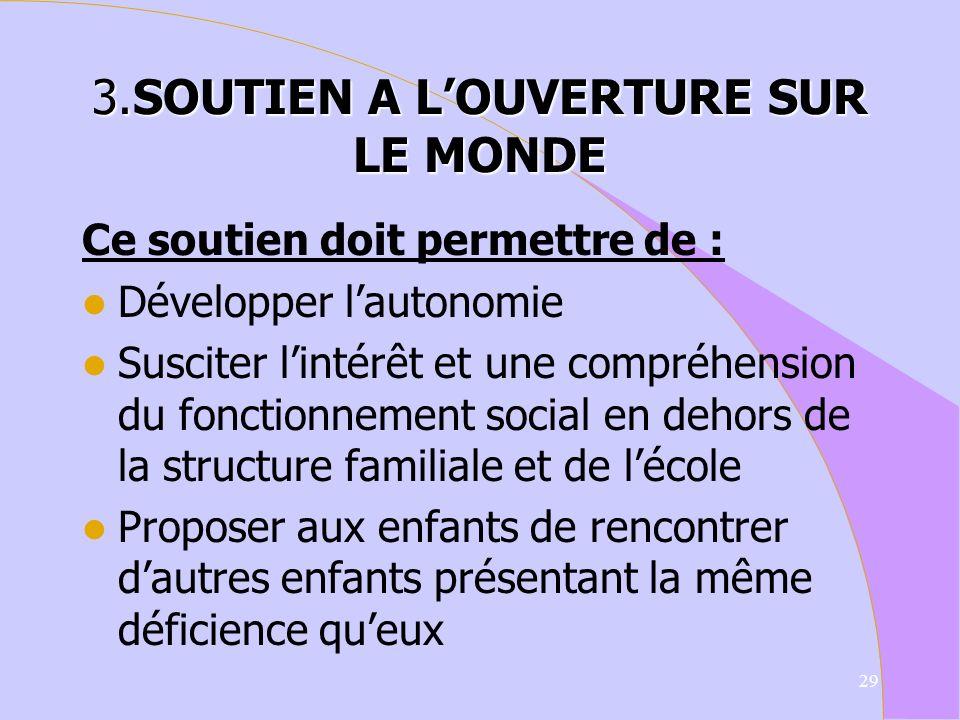 3.SOUTIEN A L'OUVERTURE SUR LE MONDE