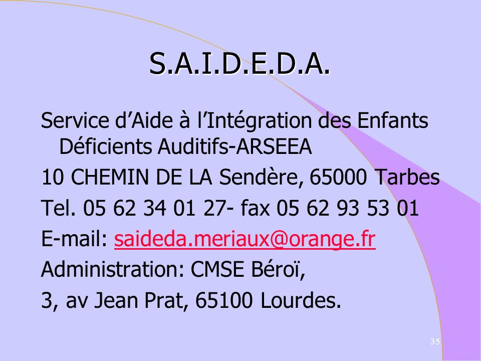S.A.I.D.E.D.A.