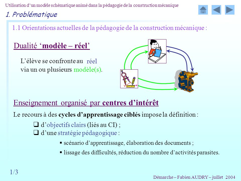 Le recours à des cycles d'apprentissage ciblés impose la définition :