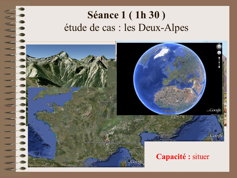 Séance 1 ( 1h 30 ) étude de cas : les Deux-Alpes