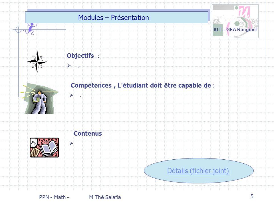 Modules – Présentation Détails (fichier joint) Objectifs :