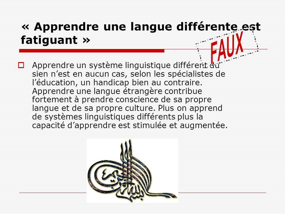 « Apprendre une langue différente est fatiguant »