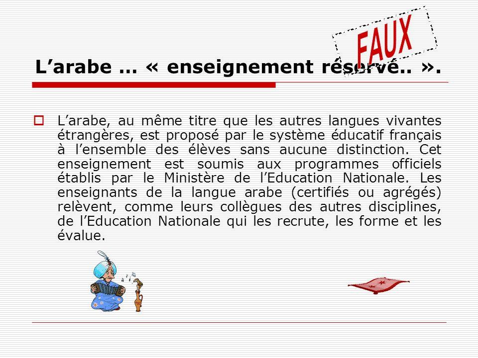 L'arabe … « enseignement réservé.. ».