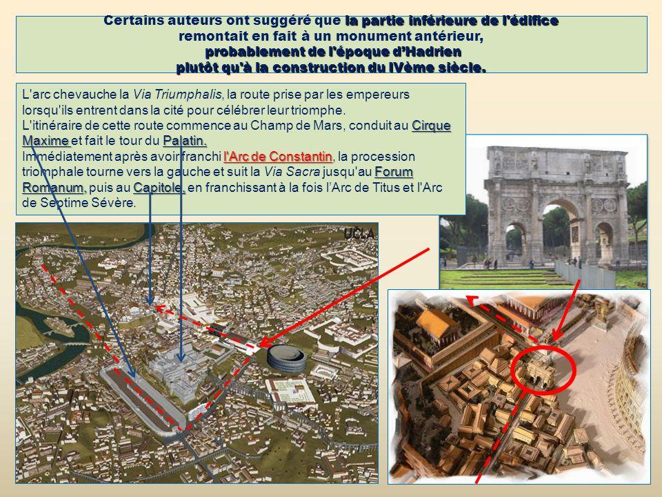 Certains auteurs ont suggéré que la partie inférieure de l édifice remontait en fait à un monument antérieur, probablement de l époque d'Hadrien plutôt qu à la construction du IVème siècle.