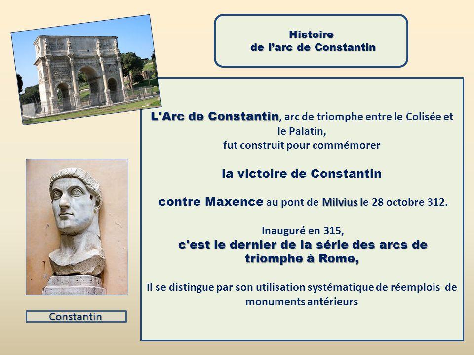 L Arc de Constantin, arc de triomphe entre le Colisée et le Palatin,