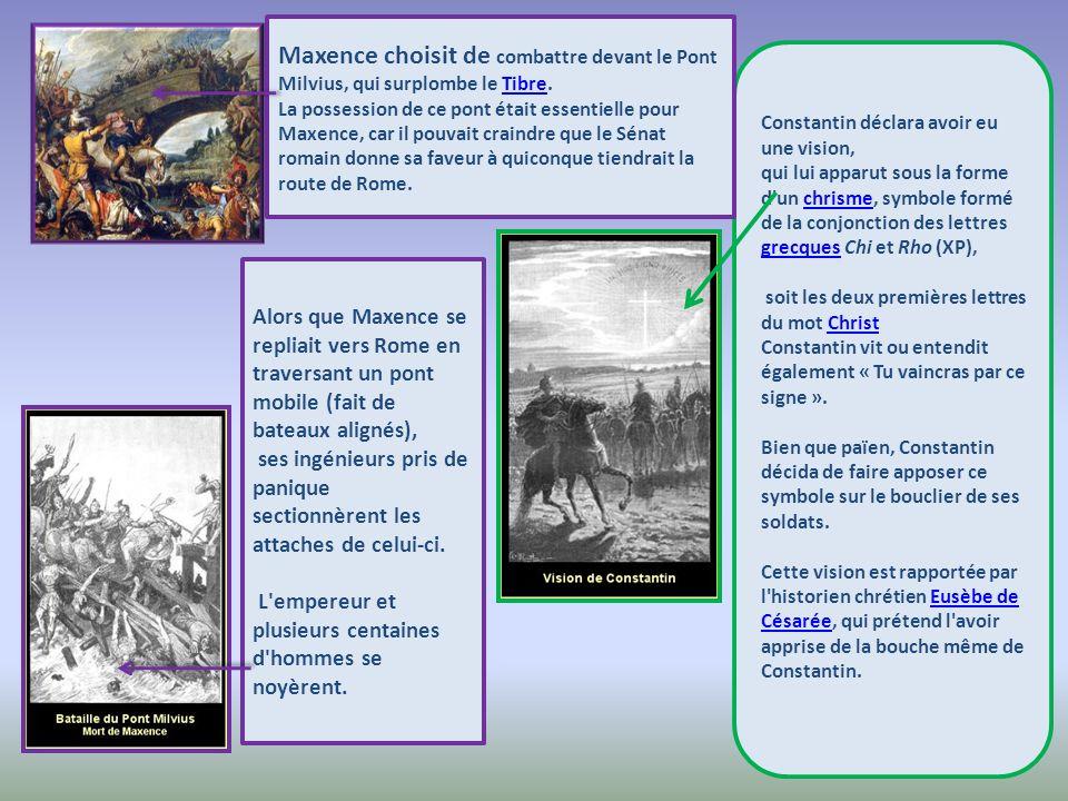 Maxence choisit de combattre devant le Pont Milvius, qui surplombe le Tibre.