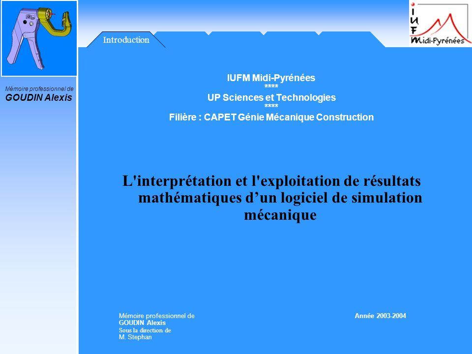 Introduction IUFM Midi-Pyrénées. **** UP Sciences et Technologies. Filière : CAPET Génie Mécanique Construction.