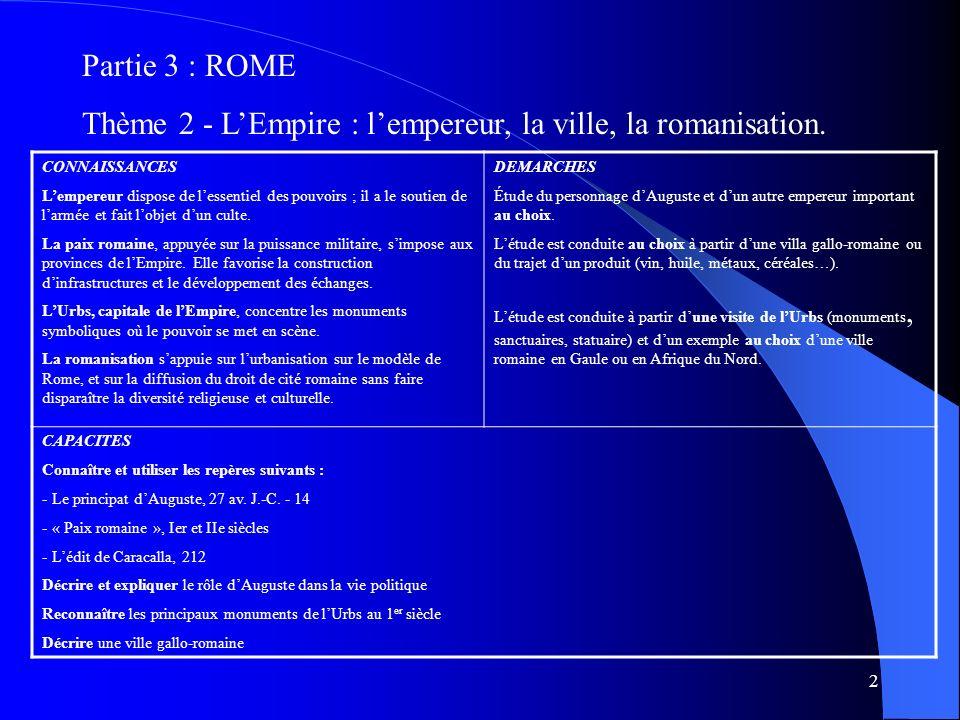 Thème 2 - L'Empire : l'empereur, la ville, la romanisation.