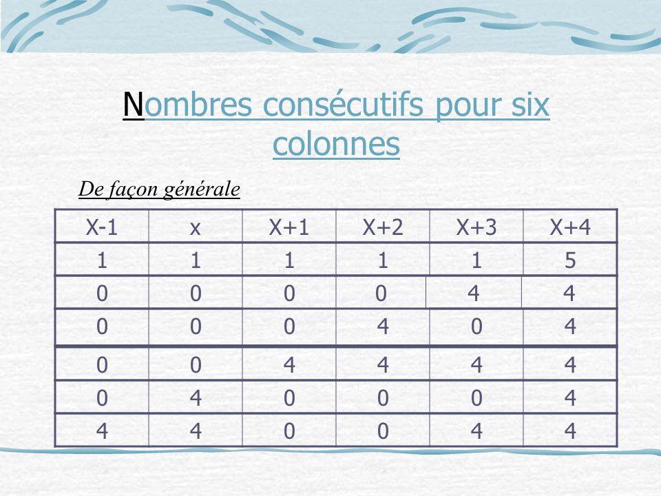 Nombres consécutifs pour six colonnes