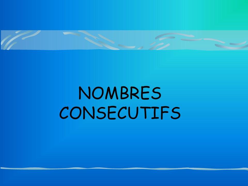 NOMBRES CONSECUTIFS