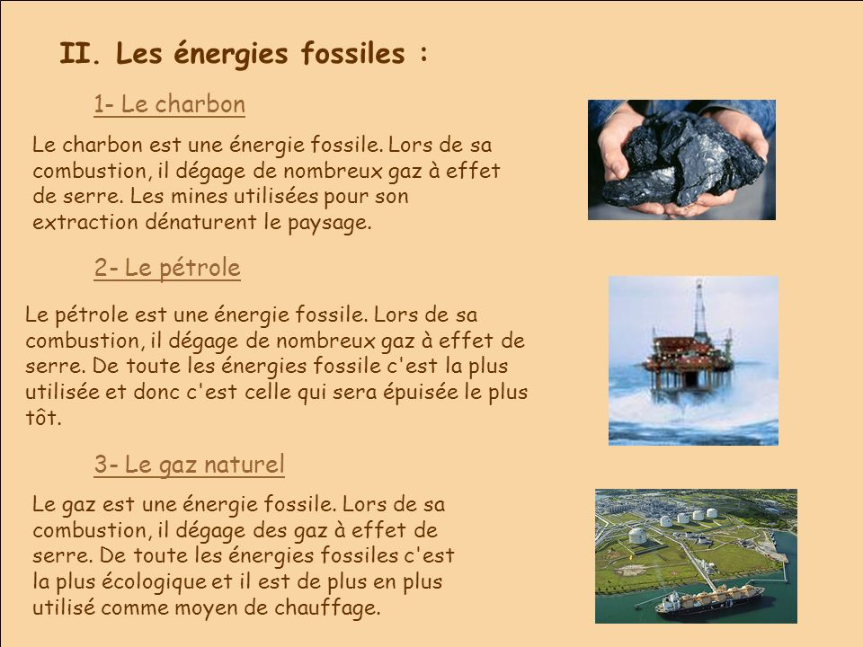 II. Les énergies fossiles :