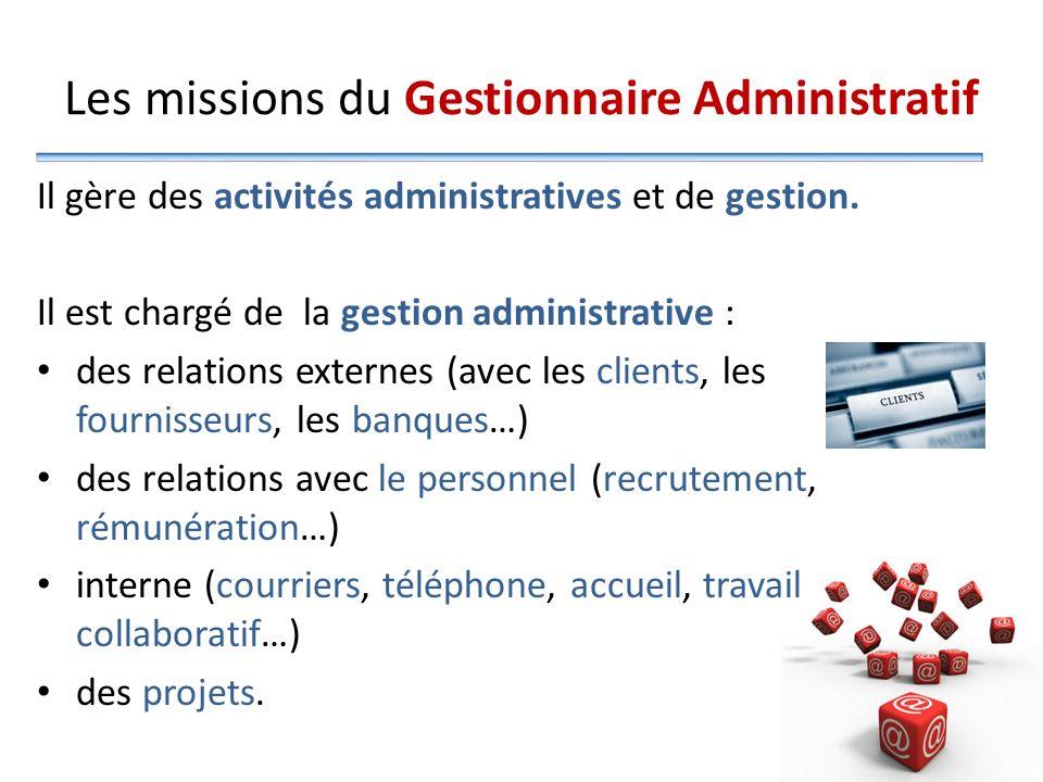 Les missions du Gestionnaire Administratif
