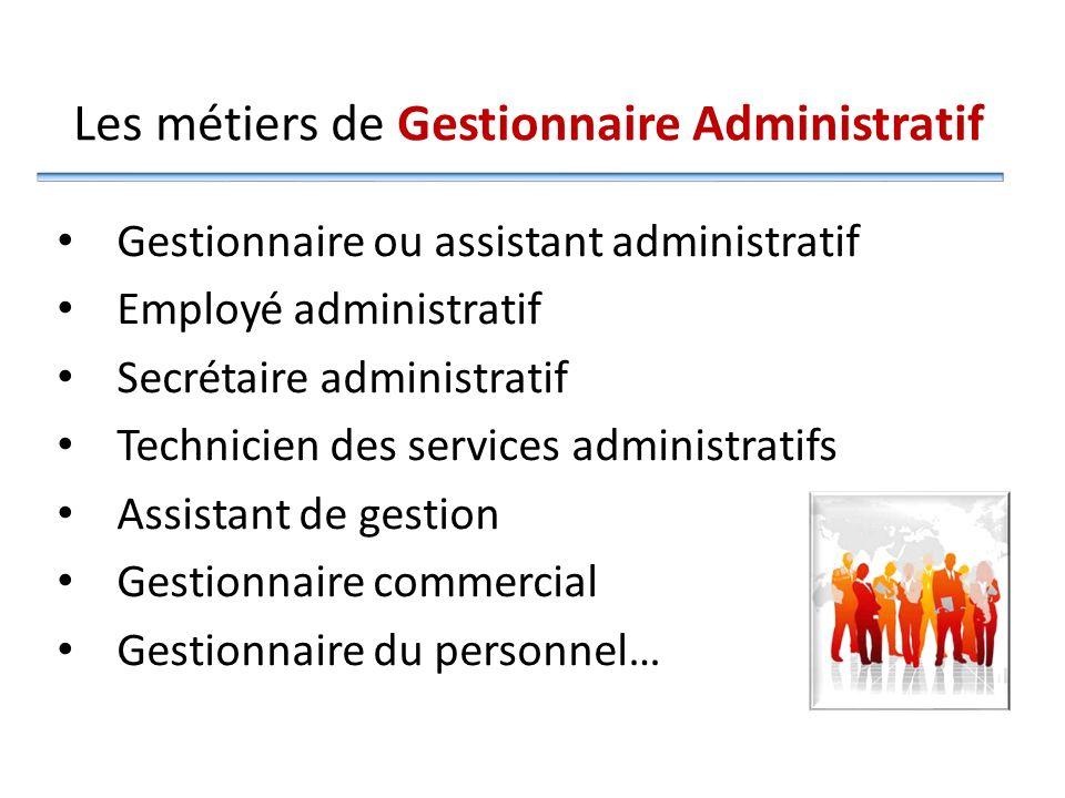 Les métiers de Gestionnaire Administratif